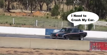 Drag Race Fail - If at first you don't fail try again 1